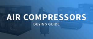 Air Compressors Buying Guide