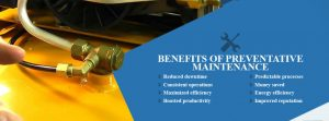 Benefits of Preventative Maintenance