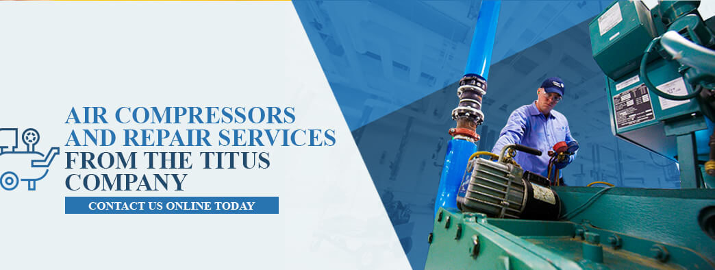 Air Compressors and Repair Services From The Titus Company