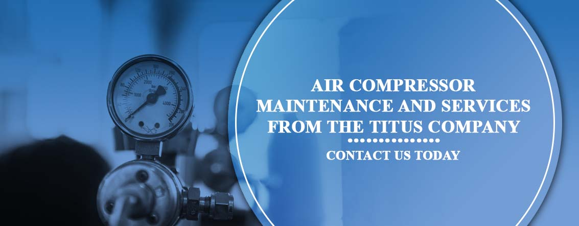 Air compressor maintenance and services from The Titus Company