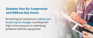 Examine-Your-Air-Compressor-and-Address-Any-Issues