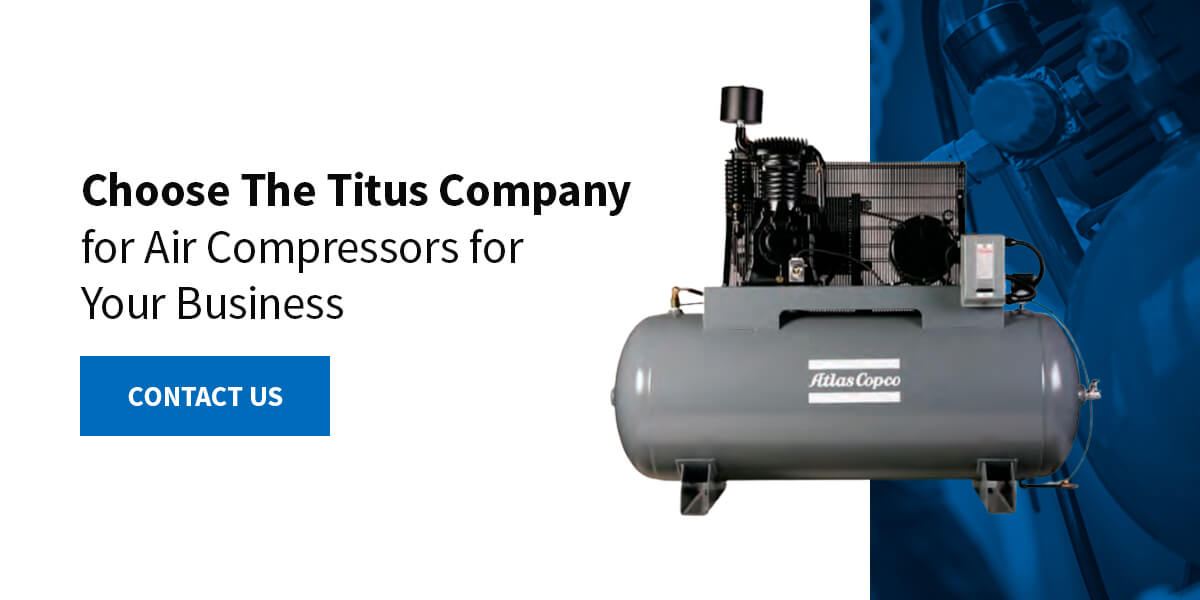 Contact Us at The Titus Company for Air Compressors for Your Business